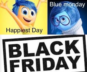 Happiest Day blue monday black friday date quando sono come nascono chi l ha decisi