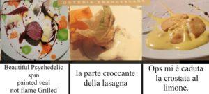 ricette e piatti de Osteria francescana menu prezzi ops mi e caduta la crostata la parte croccante della lasagna beautiful grilled