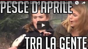 pesce d aprile 2016 scherzi divertenti youtube whatsapp idee video