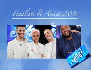 i finalisti di amici 2016 eliminato semifinale 2016 ale