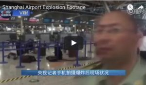 shanghai airport explosion video