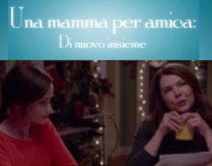 una mamma per amica di nuovo insieme nuova stagione nuova seria in onda su netflix immagini video streaming